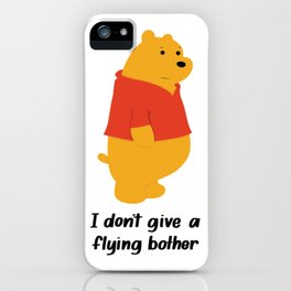 I dont give a bother iPhone Case