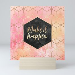 Make It Happen Mini Art Print