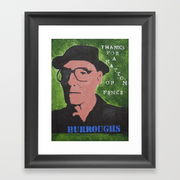 William S Burroughs Quote Painting Nation Of Finks Framed Art Print