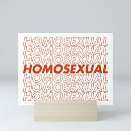 Homosexual Mini Art Print