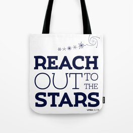 Reach Out To The Stars Tote Bag