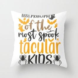Asst.Principal Of The Most Spook Tacular Throw Pillow