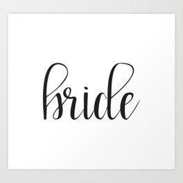 Bride Calligraphy Art Print