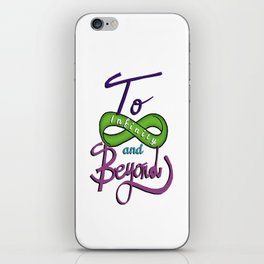 ''To Infinity and Beyond'' iPhone Skin