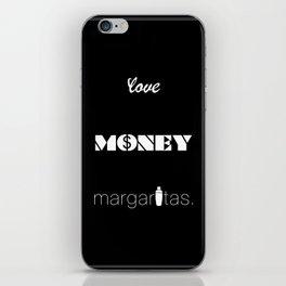 Love, Money, Margaritas.   Typography iPhone Skin