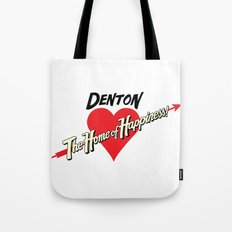 Denton - Home of Happiness Tote Bag