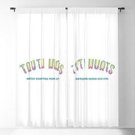 Truth Hurts Blackout Curtain