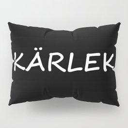 Kärlek, Swedish Love Pillow Sham
