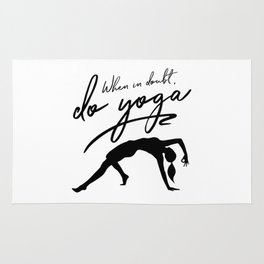 When In Doubt Do Yoga Rug