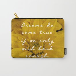 Dreams do come true Peter Pan Carry-All Pouch