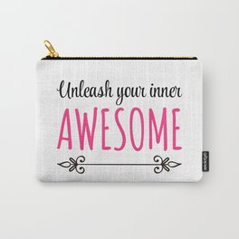 Unleash Inner Awesome Funny Quote Carry-All Pouch