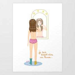 Je suis quand même une Princesse  Art Print