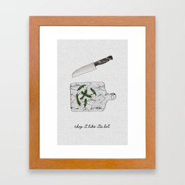 Chop It Like Its Hot, Kitchen Wall Decor Framed Art Print