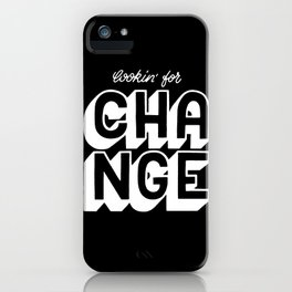 Lookin' for change #2 iPhone Case
