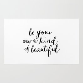 Be Your Own Kind of Beautiful black and white typography poster design home decor bedroom wall art Rug