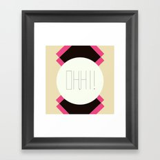 oh hi! Framed Art Print