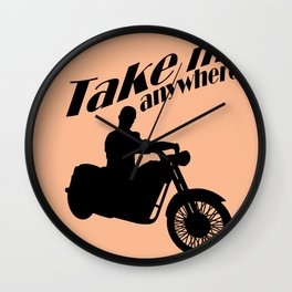 Take me anywhere Wall Clock