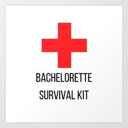 Bachelorette Survival Kit Art Print