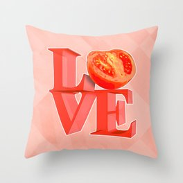 I LOVE TOMATO !!! Throw Pillow