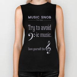 Bass-ic Music — Music Snob Tip #310 Biker Tank