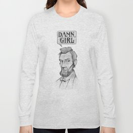 Damn, Lincoln Long Sleeve T-shirt