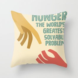 Hunger - the world greatest solvable problem Throw Pillow