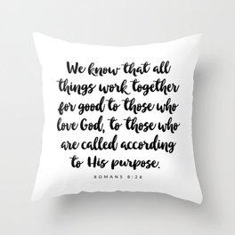 Romans 8:28 - Bible Verse Throw Pillow