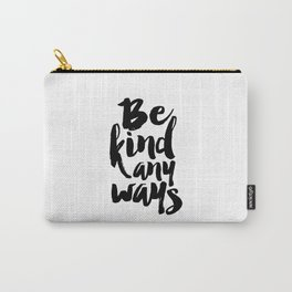 Printable Art BE KIND Inspirational Quote Motivational Poster Wall Art Quote Prints Office Decor Carry-All Pouch