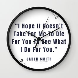 28   |  Jaden Smith Quotes | 190904 Wall Clock