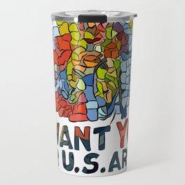 I want you for U.S Army Travel Mug