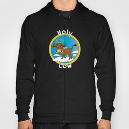 Holy Cow - What you say when surprised Hoody