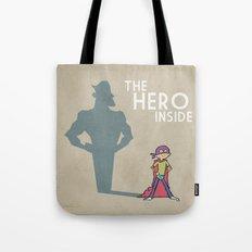 The Hero Inside Tote Bag
