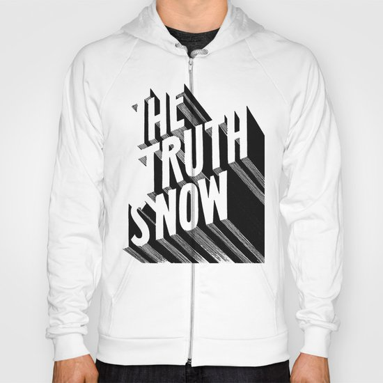 The Truth Is Now Hoody