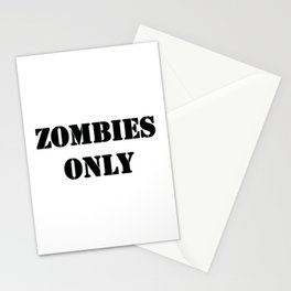 Zombies Only Stationery Cards