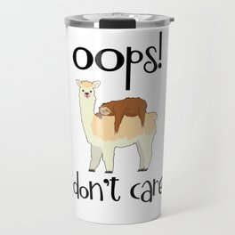 I Don't Care Sloth Llama Lover Sarcasm Sarcastic Misanthrope Travel Mug