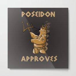 Poseidon aprroves Metal Print
