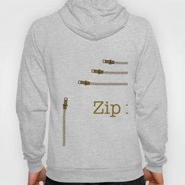 Zip It Hoody