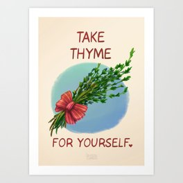 Take Thyme for yourself Art Print