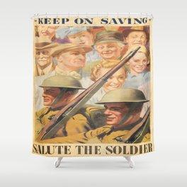 Keep on Saving. Reprint of British wartime poster. Shower Curtain