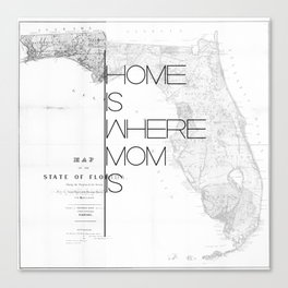 Mother's Day - Florida Canvas Print
