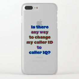 "Funny ""Caller ID"" Joke Clear iPhone Case"