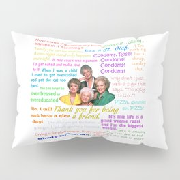 Golden Girl Quotes Pillow Sham
