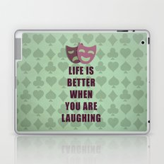 Life is better when you are laughing quote Laptop & iPad Skin