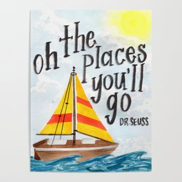 Oh the Places You'll Go - Dr. Seuss Poster