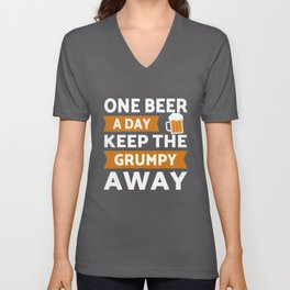One Beer a day keep grumpy away Unisex V-Neck
