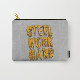 STEEL WORK HARD Carry-All Pouch
