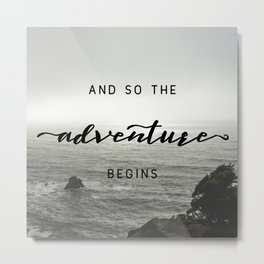 And So The Adventure Begins - Ocean Emotion Black and White Metal Print