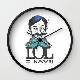 LOL I Say!! Wall Clock