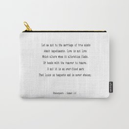 Shakespeare's Sonnet 116 Quote Carry-All Pouch