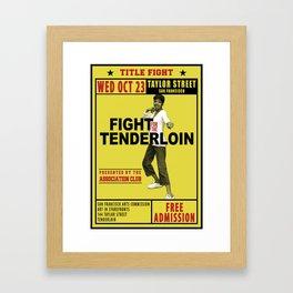 Fight for the Neighborhood - Poster 1 Framed Art Print